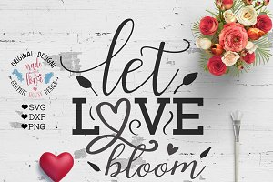 Let love bloom Cutting File