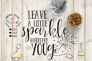 Leave a little sparkle Cutting File