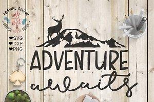 Adventure Awaits Cutting File