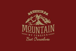 It is Not the Mountain We Conquer