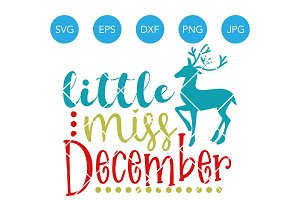 Little Miss December SVG Clipart DXF