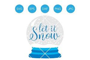 Let it Snow Globe SVG Clipart DXF