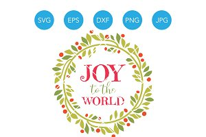 Joy to the World SVG EPS DXF Clipart