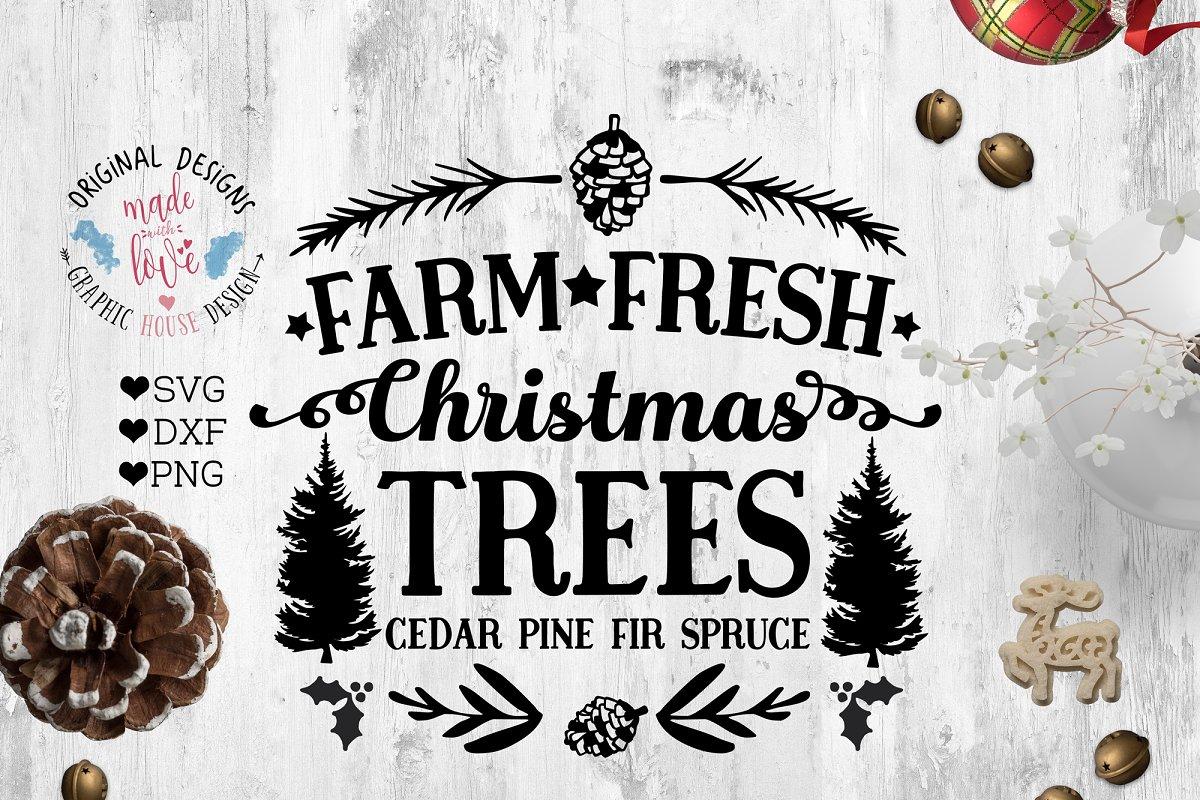 Farm Fresh Christmas Trees Svg.Farm Fresh Christmas Trees Illustrations Creative Market