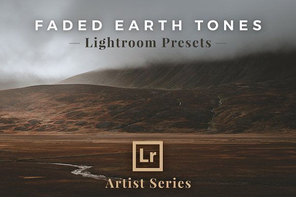 Faded Earth Tones Lightroom-Graphicriver中文最全的素材分享平台