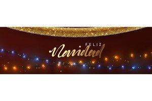 Spanish Feliz Navidad banner, Xmas sparkling lights garland and golden tinsel.