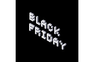 Black friday pixel isometric lettering on black