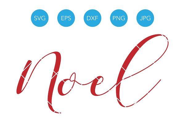 Noel Svg Christmas Cutting File Dxf Pre Designed Illustrator Graphics Creative Market