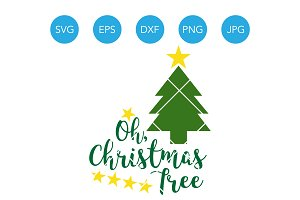 Oh Christmas Tree SVG DXF Cut File