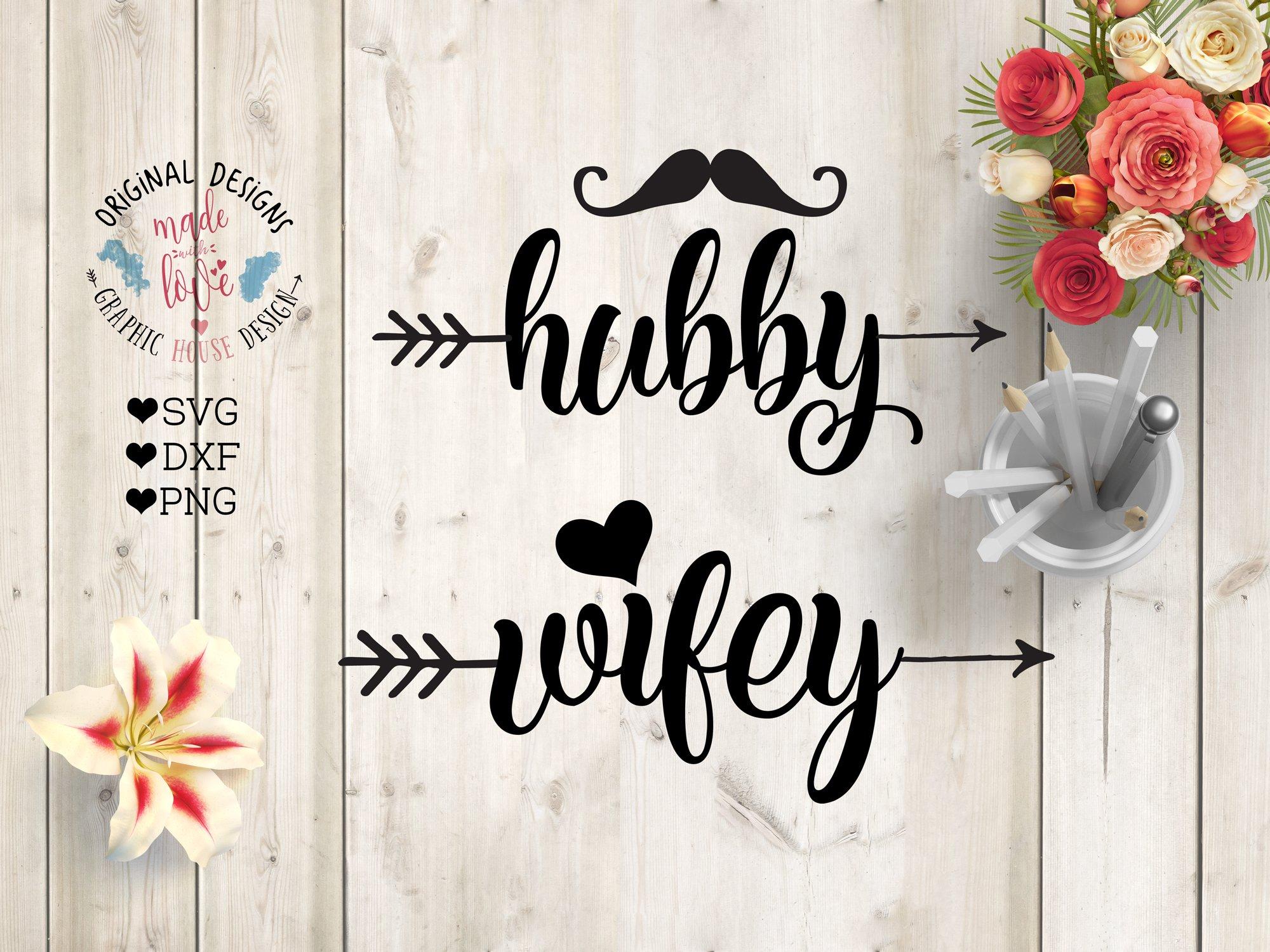 Hubby Wifey Cutting File Pre Designed Illustrator Graphics Creative Market