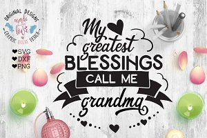 My Greatest Blessings Call Me