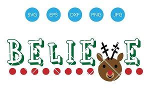Believe SVG Christmas Reindeer DXF