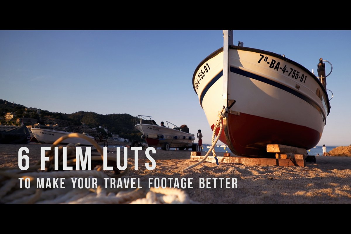 6 Film LUTs for travel video