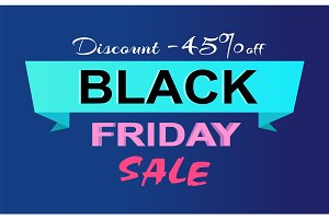 Discount -45% Off Black Friday Sale Promo Label