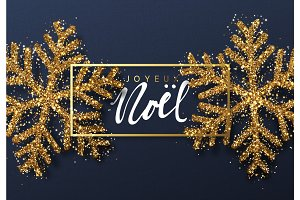 Christmas background with Shining gold Snowflakes. French text Joyeux Noel.