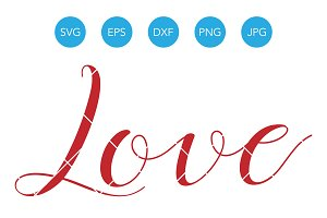 Love Word SVG DXF Cut File Cricut