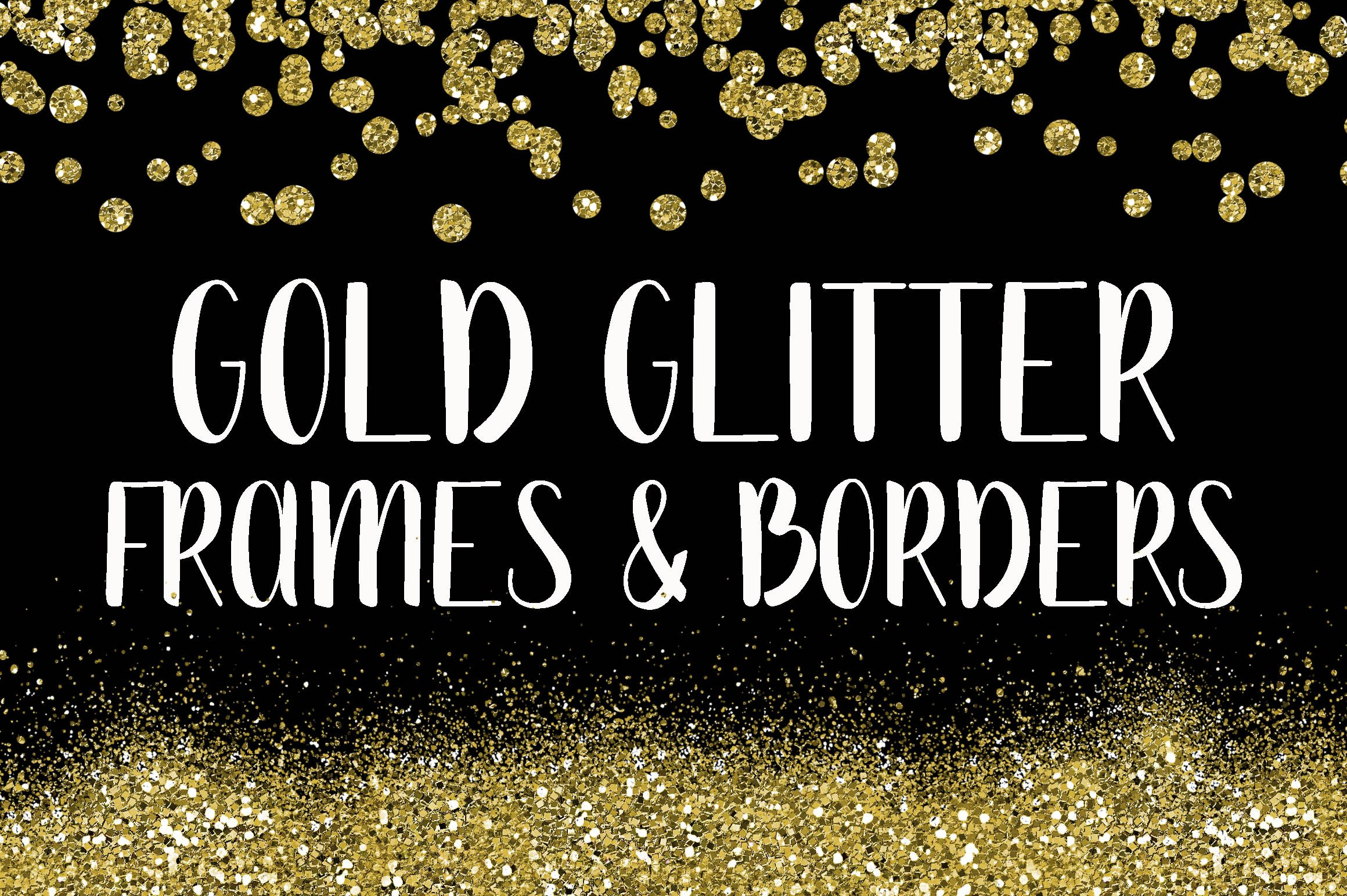 Gold Glitter Frames and Borders ~ Illustrations ~ Creative Market