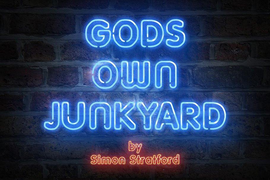 Neon typeface Gods own junkyard
