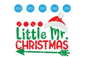 Little Mister Christmas SVG Cricut