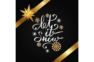 Let It Snow Ribbons &Snowlakes Vector Illustration