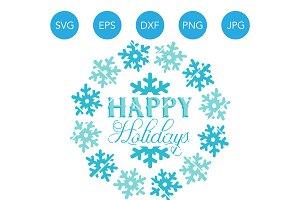 Happy Holidays SVG Cricut Cut File