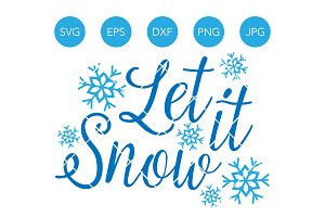 Let it Snow Winter SVG Cut File