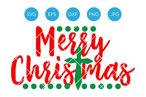 Merry Christmas Cross SVG DXF EPS
