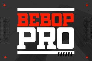 Bebop Slab Pro