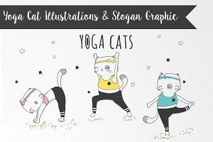 Cute Yoga Cats Graphic and Slogan
