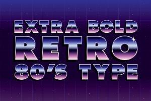 EXTRA BOLD RETRO 80'S TYPE