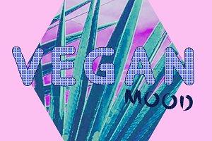 Vegan concept Vegan mood