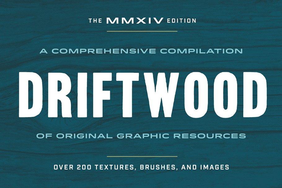 Driftwood (MMXIV Edition)