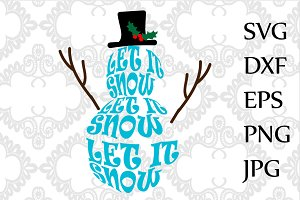 Let it snow Snowman SVG