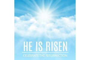 He is risen.