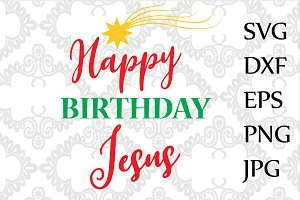 Happy Birthday Jesus SVG