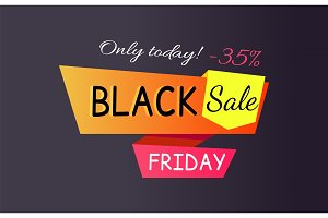 Only Today - 35% off Black Sale Friday Promo Label
