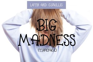 Font Big Madness (Latin & Cyrillic)