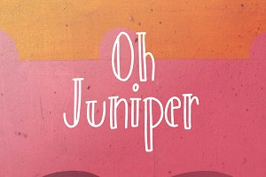 Oh Juniper - A Happy Typeface