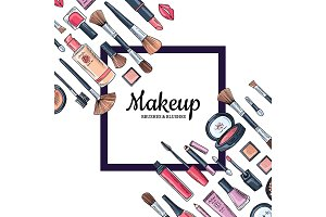 Vector background with frame and place for text with hand drawn makeup products for beauty industry