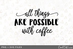 All Things Coffee SVG/PNG Graphic