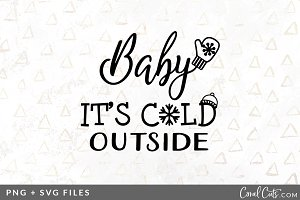 Baby It's Cold SVG/PNG Graphic