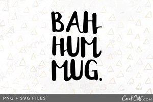 Bah Hum Mug SVG/PNG Graphic
