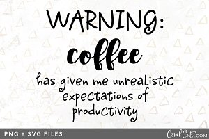 Warning Coffee SVG/PNG Graphic