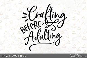 Crafting Adulting SVG/PNG Graphic