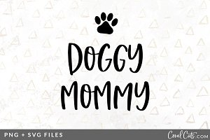Doggy Mommy SVG/PNG Graphic