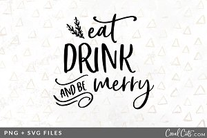 Eat Drink & Be Merry SVG/PNG Graphic