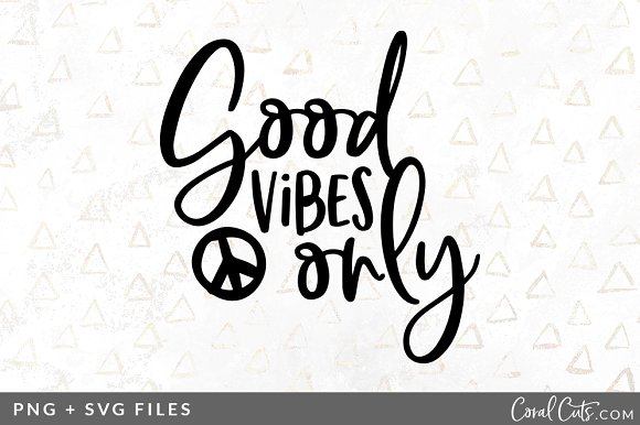 good vibes only svg png graphic illustrations creative market