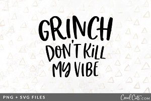 Grinch Don't Kill SVG/PNG Graphic