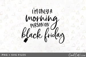 Morning Black Friday SVG/PNG Graphic