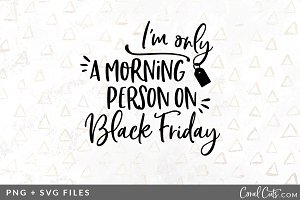 Morning Person BF SVG/PNG Graphic